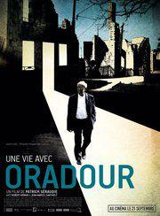 Une vie avec Oradour - Documentaire (2011)