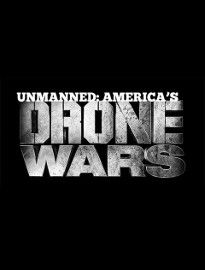 Unmanned : America's Drone Wars - Documentaire (2013)