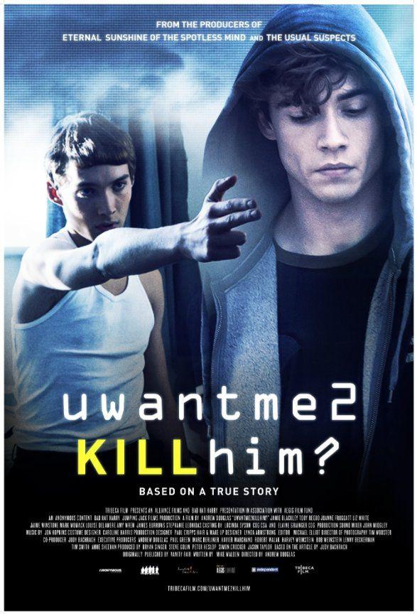 Uwantme2killhim? - Film (2013)