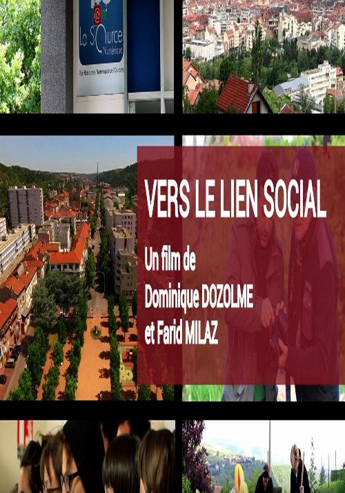 Vers Le Lien Social - Documentaire (2016)