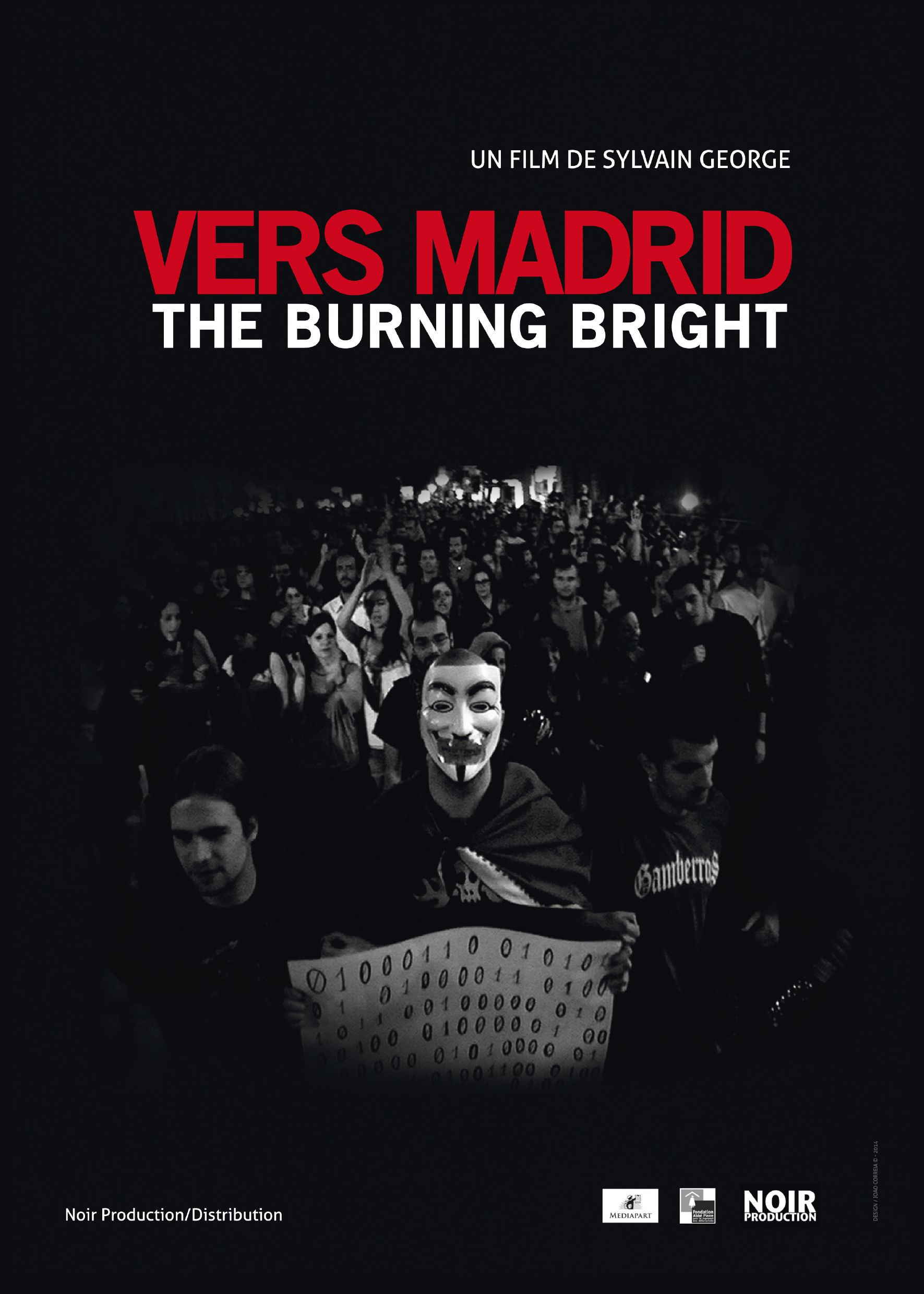 Vers Madrid : The Burning Bright - Documentaire (2014)