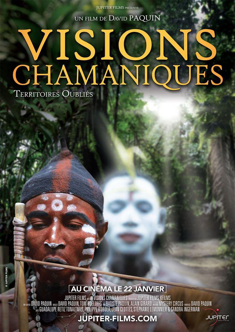 Visions Chamaniques : territoires oubliés - Documentaire (2020)
