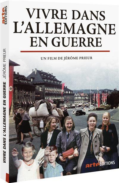 Vivre dans l'Allemagne en Guerre - Documentaire (2020)
