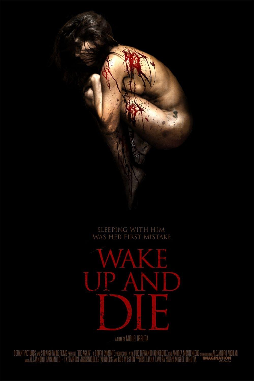 Wake up and Die - Film (2013)