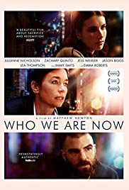 Who We Are Now - Film (2018)
