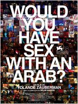 Would you have sex with an Arab? - Documentaire (2012)
