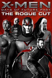 X-Men : Days of Future Past The Rogue Cut - Film (2014)