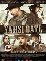 Yahsi Bati - Film (2010)