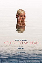 You go to my head - Film (2017)