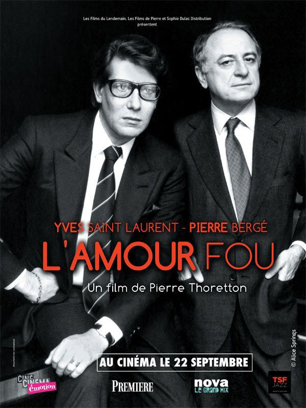 Yves Saint Laurent - Pierre Bergé, l'amour fou - Documentaire (2010)