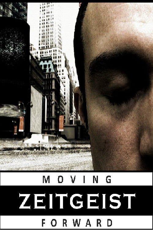 Zeitgeist : Moving Forward - Documentaire (2011)