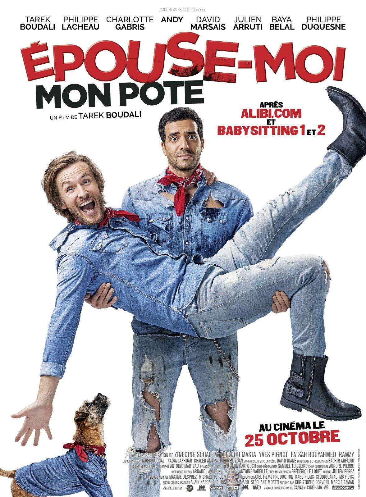 Épouse-moi mon pote - Film (2017)