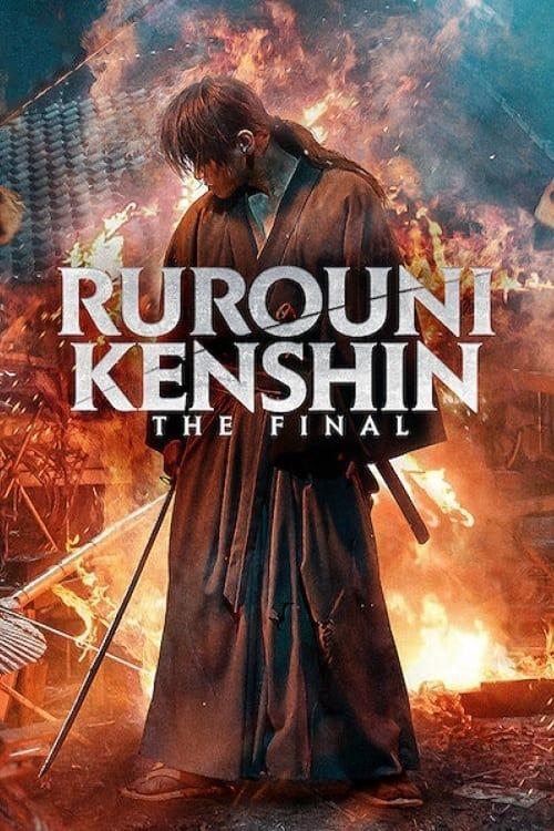 rurouni kenshin the final - Film (2021)