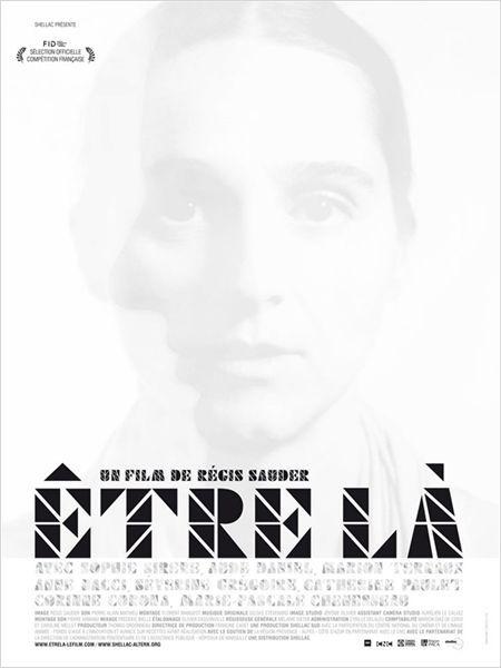 Être là - Documentaire (2012)
